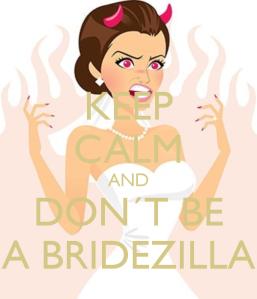 keep-calm-and-don-t-be-a-bridezilla-4